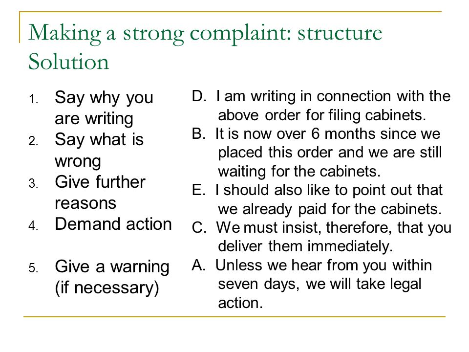 Making a strong complaint: structure Solution