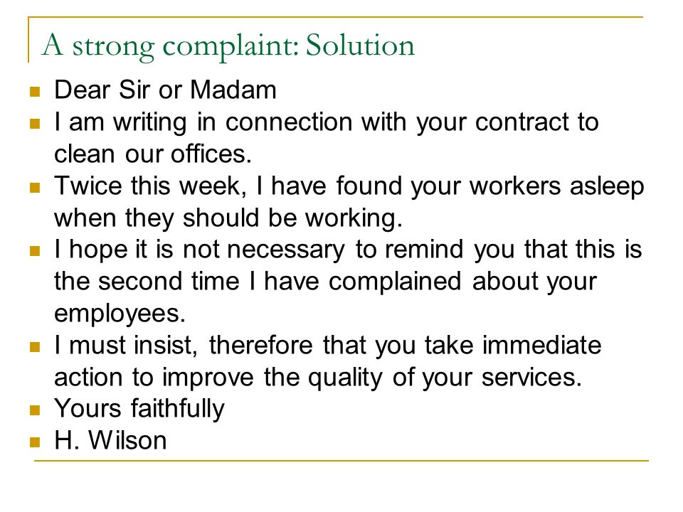 A strong complaint: Solution