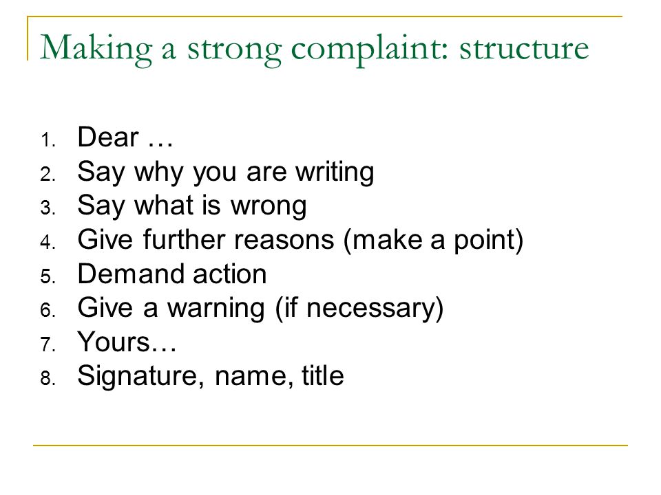 Making a strong complaint: structure