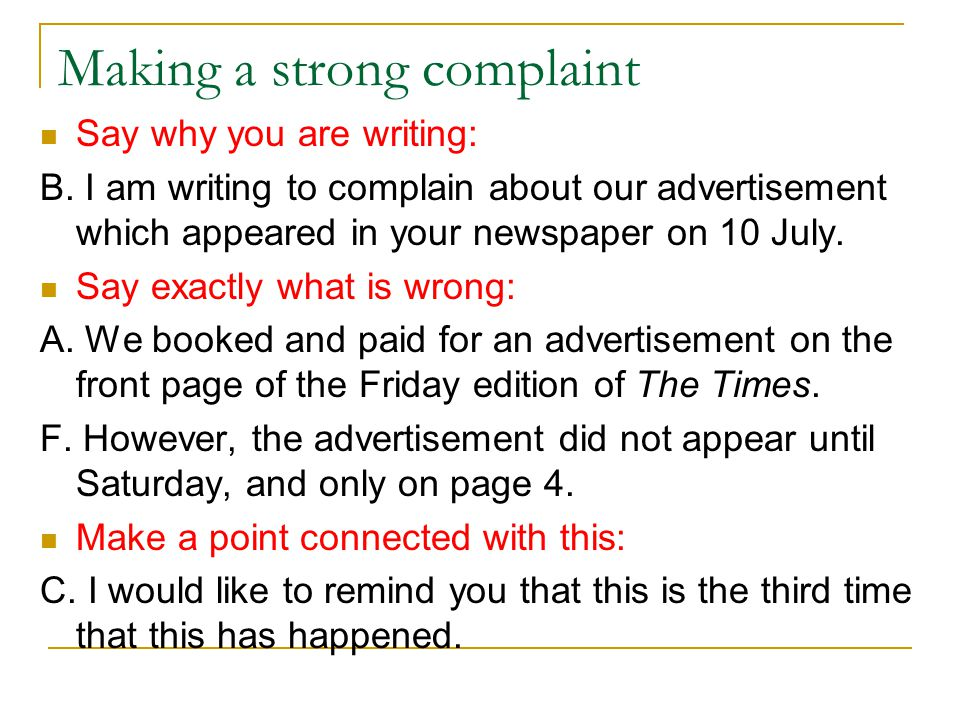 Making a strong complaint