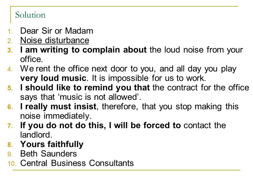 Solution Dear Sir or Madam Noise disturbance