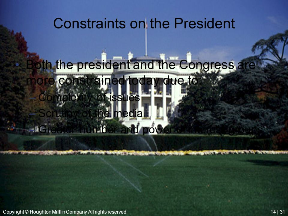 Constraints on the President