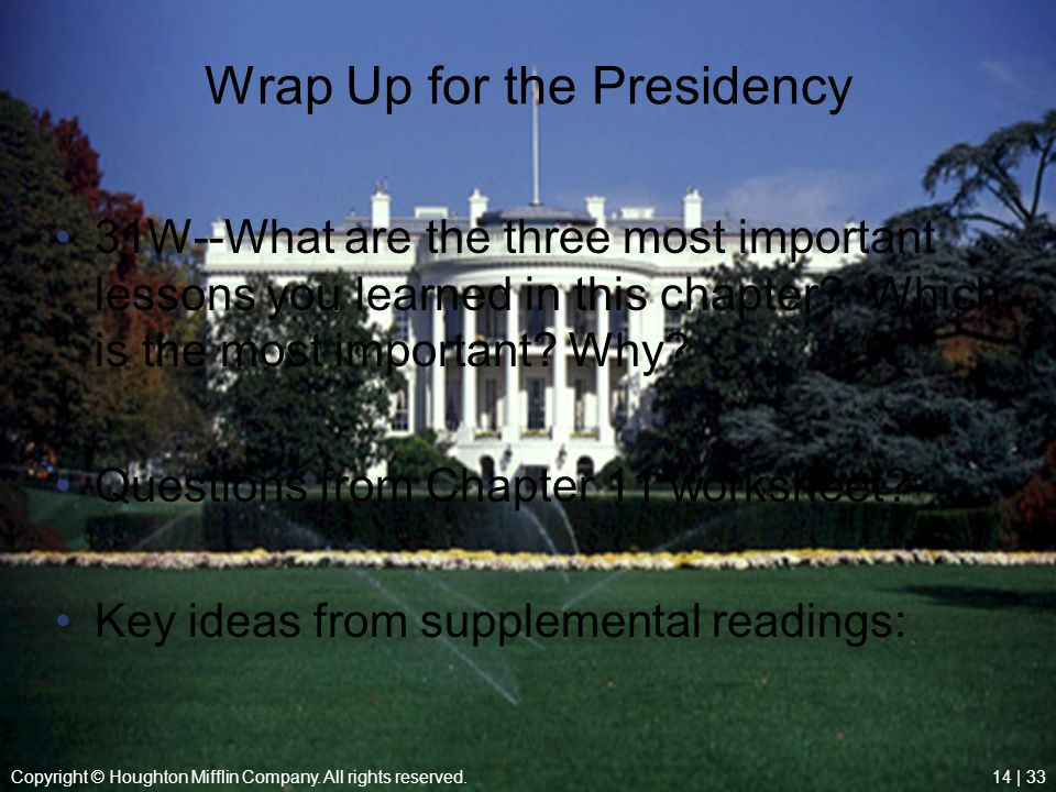 Wrap Up for the Presidency
