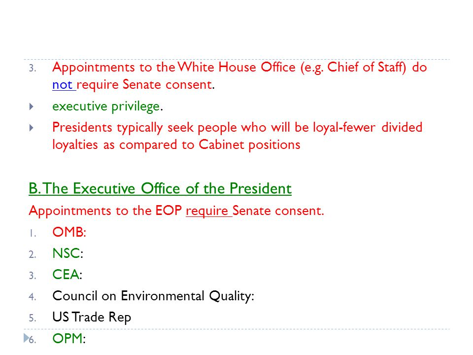 B. The Executive Office of the President