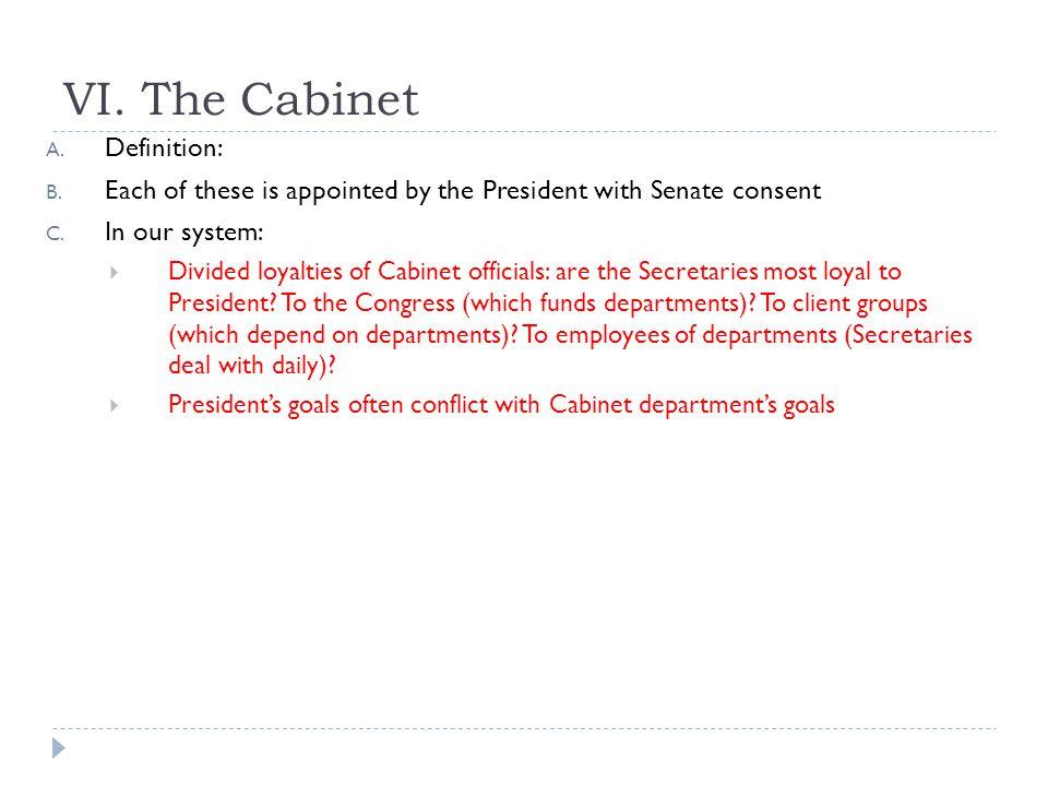 VI. The Cabinet Definition:
