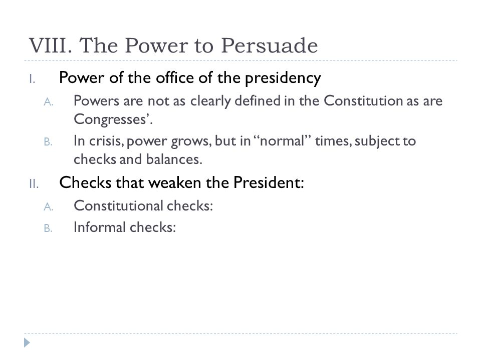VIII. The Power to Persuade