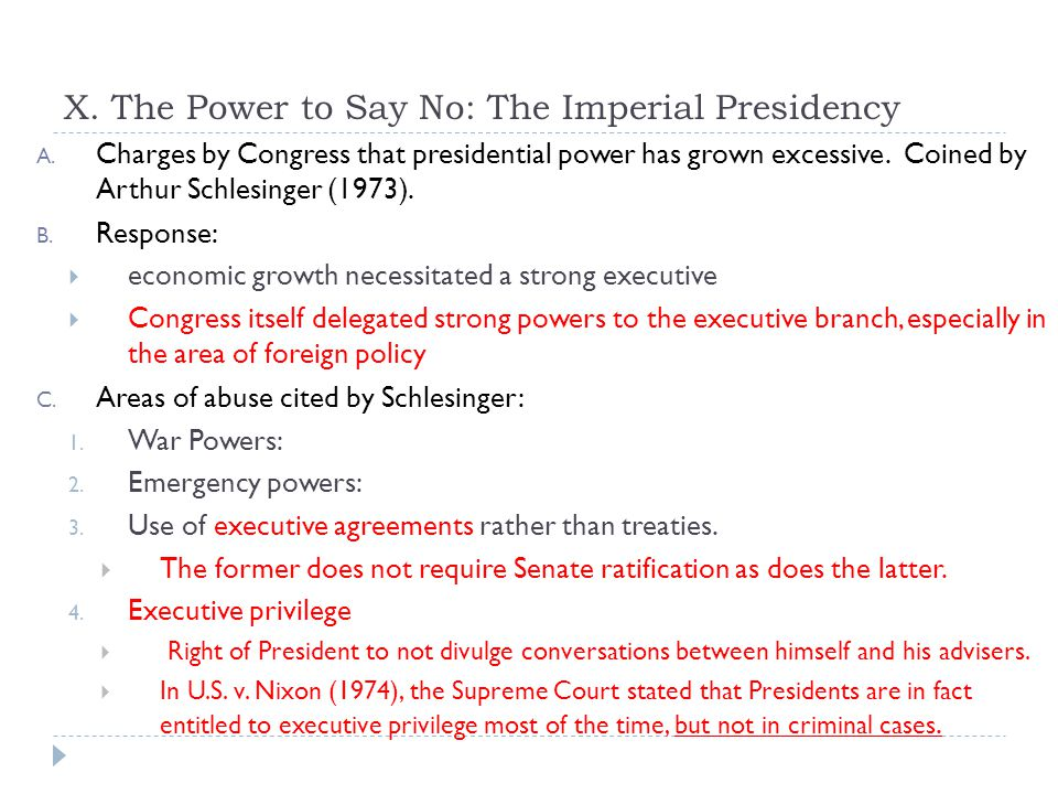 X. The Power to Say No: The Imperial Presidency