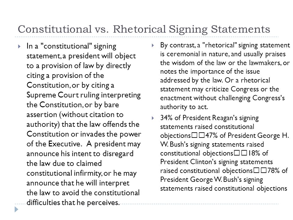 Constitutional vs. Rhetorical Signing Statements