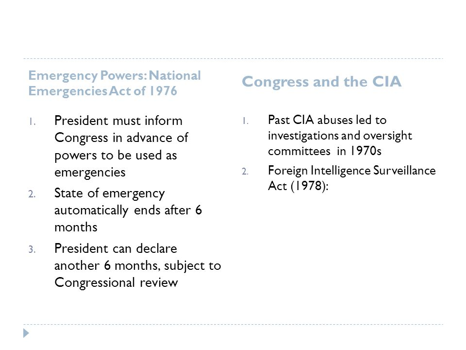 Congress and the CIA Emergency Powers: National Emergencies Act of 1976.
