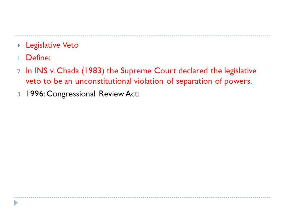 Legislative Veto Define: