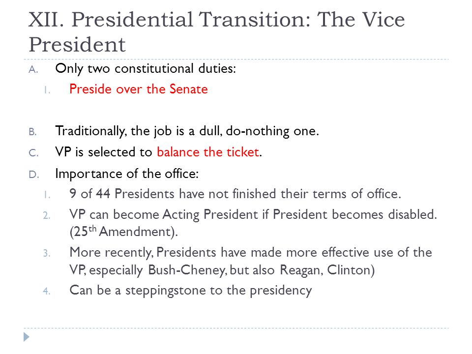 XII. Presidential Transition: The Vice President