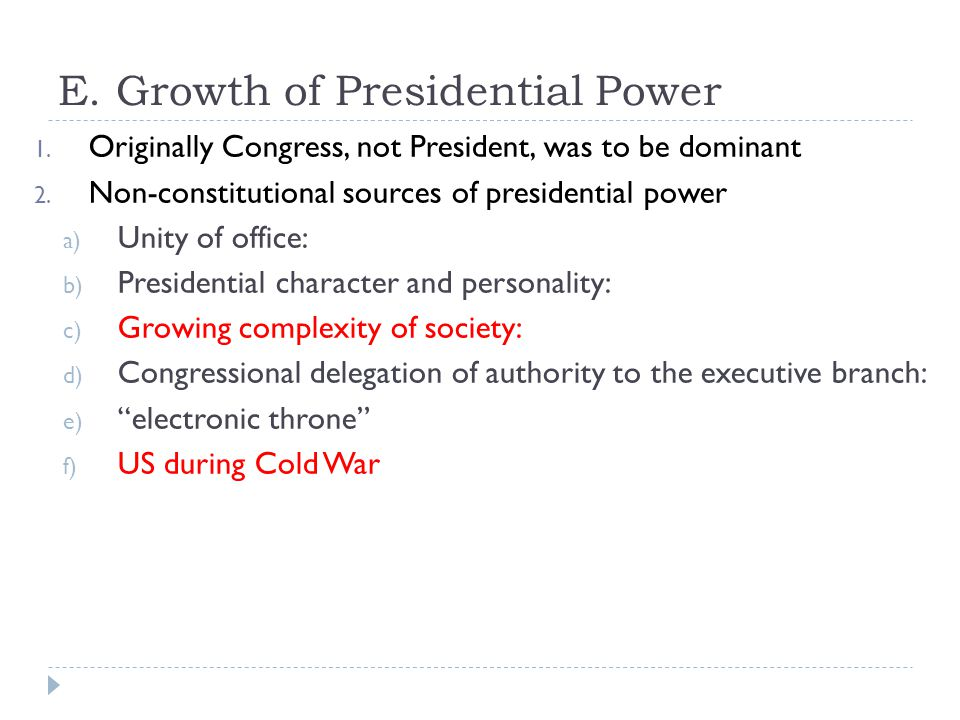 E. Growth of Presidential Power