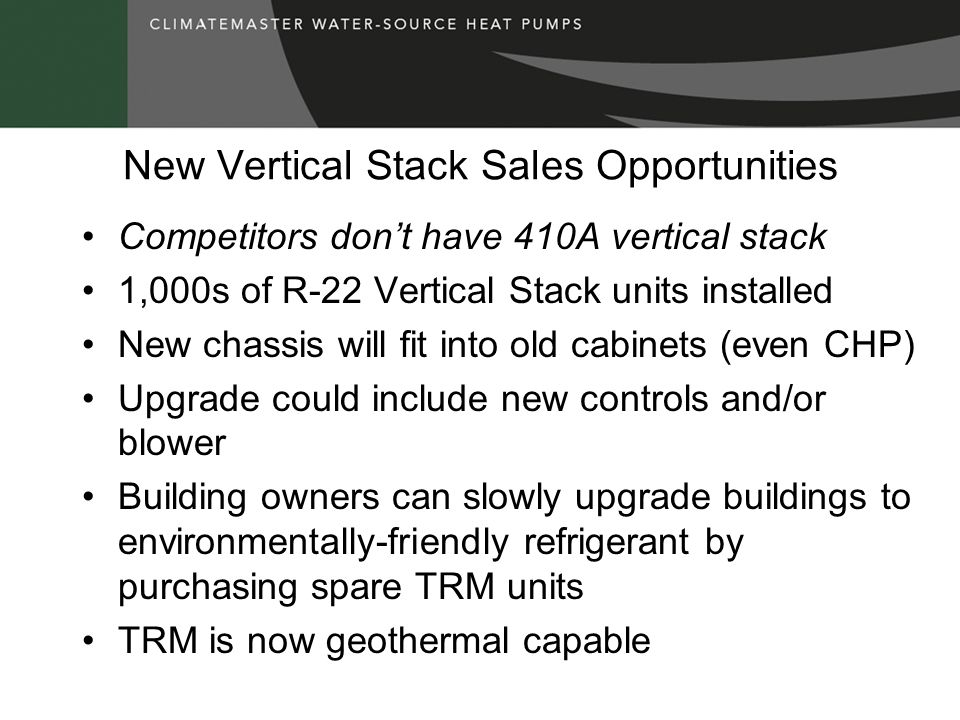 New Vertical Stack Sales Opportunities