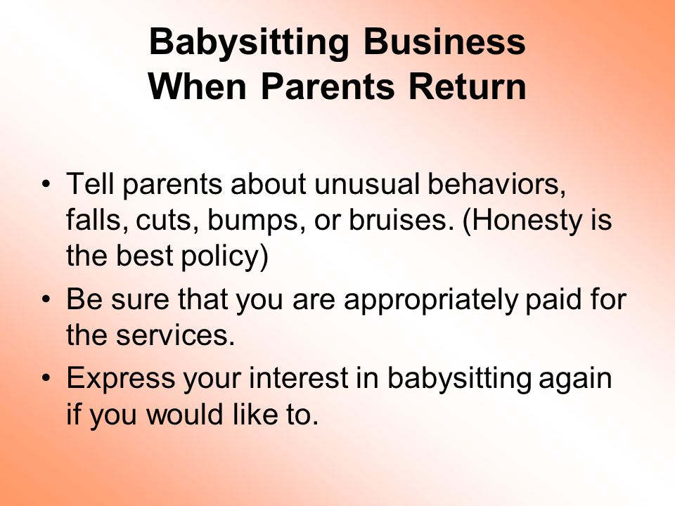 Babysitting Business When Parents Return