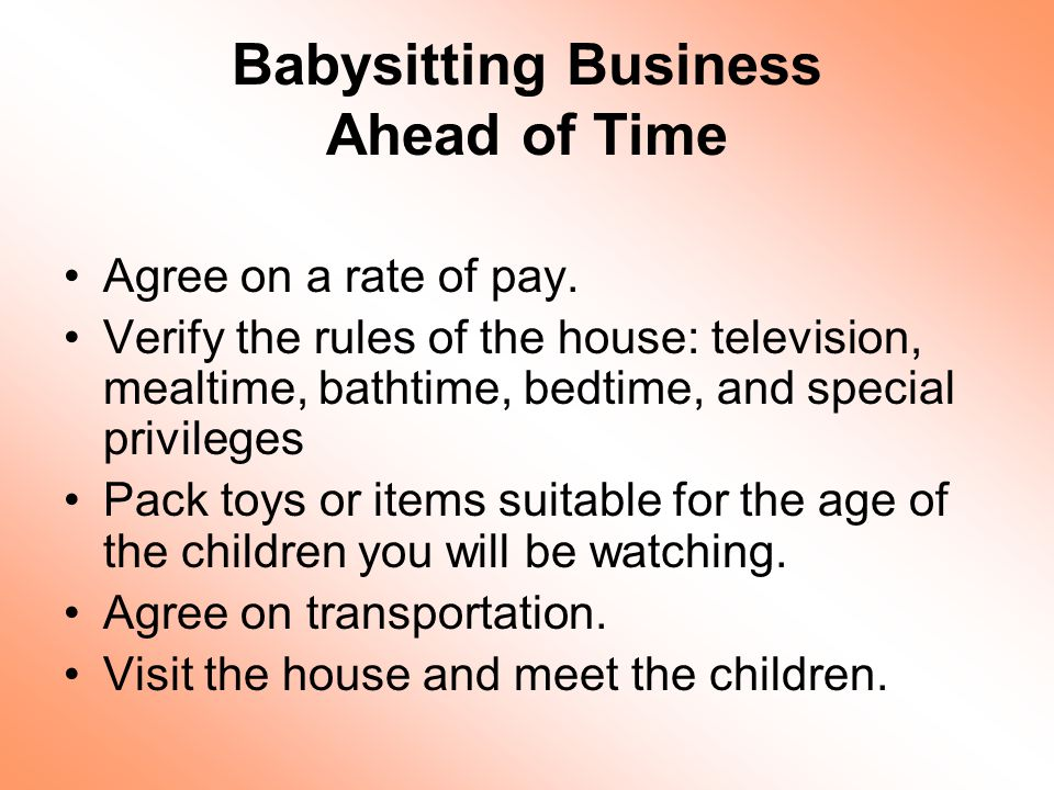 Babysitting Business Ahead of Time