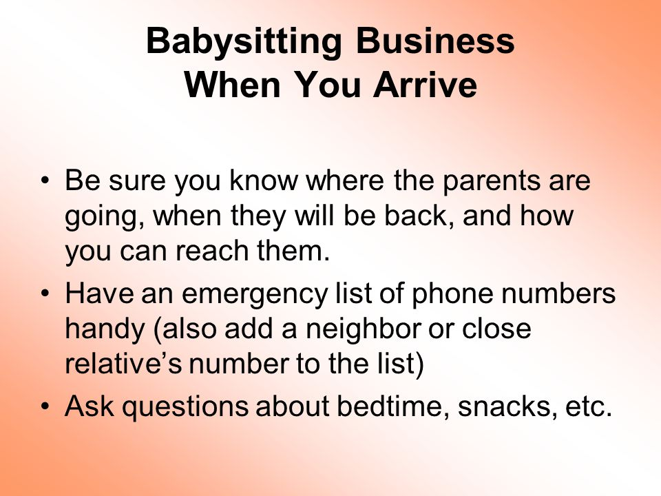 Babysitting Business When You Arrive