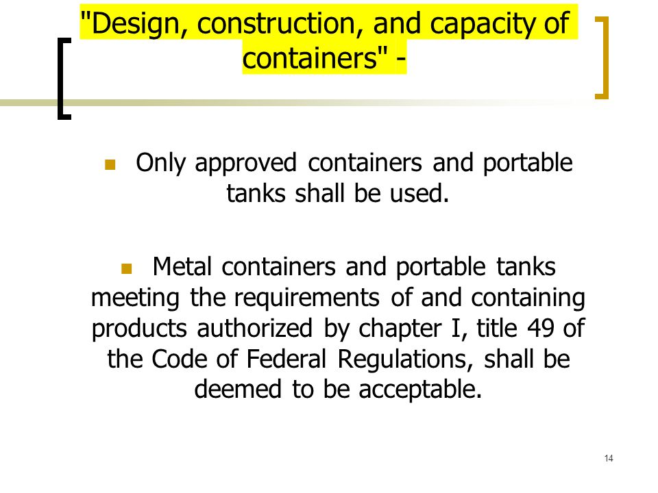 Design, construction, and capacity of containers -
