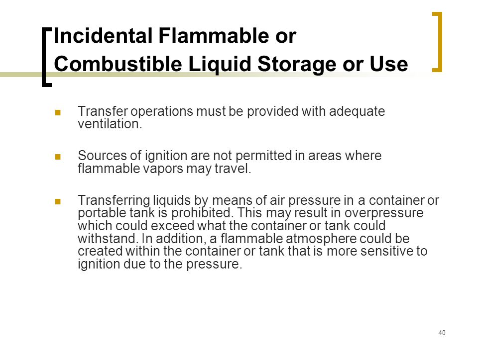 Incidental Flammable or Combustible Liquid Storage or Use