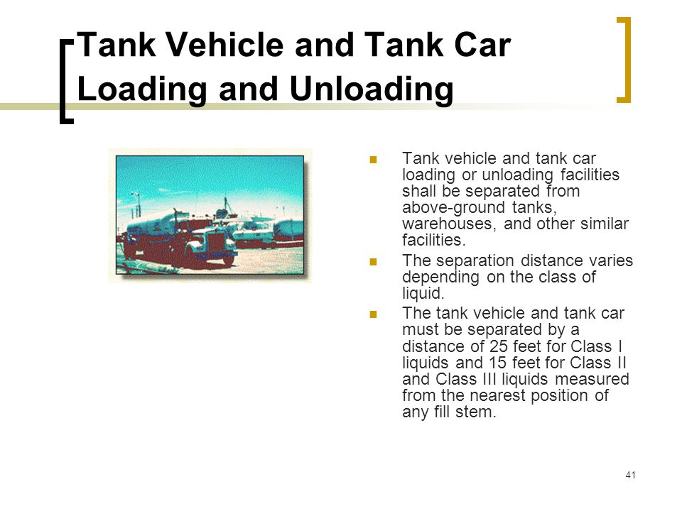 Tank Vehicle and Tank Car Loading and Unloading