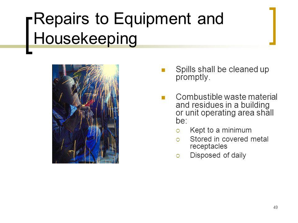 Repairs to Equipment and Housekeeping