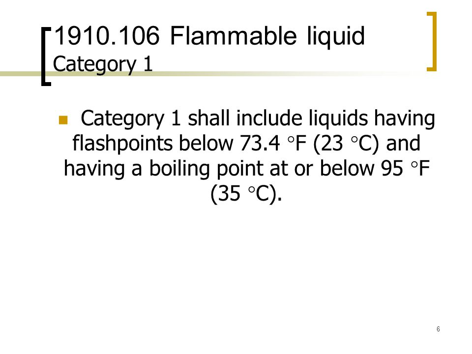 1910.106 Flammable liquid Category 1