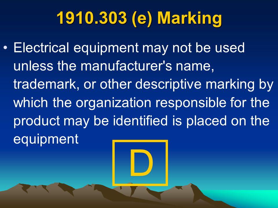 1910.303 (e) Marking