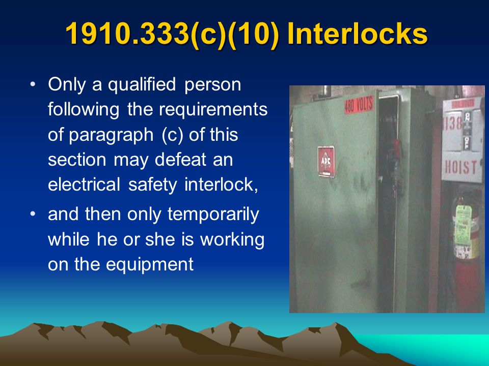 1910.333(c)(10) Interlocks