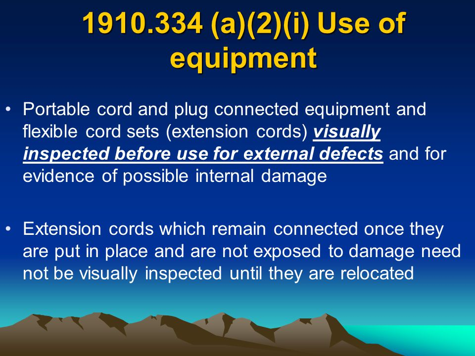 1910.334 (a)(2)(i) Use of equipment