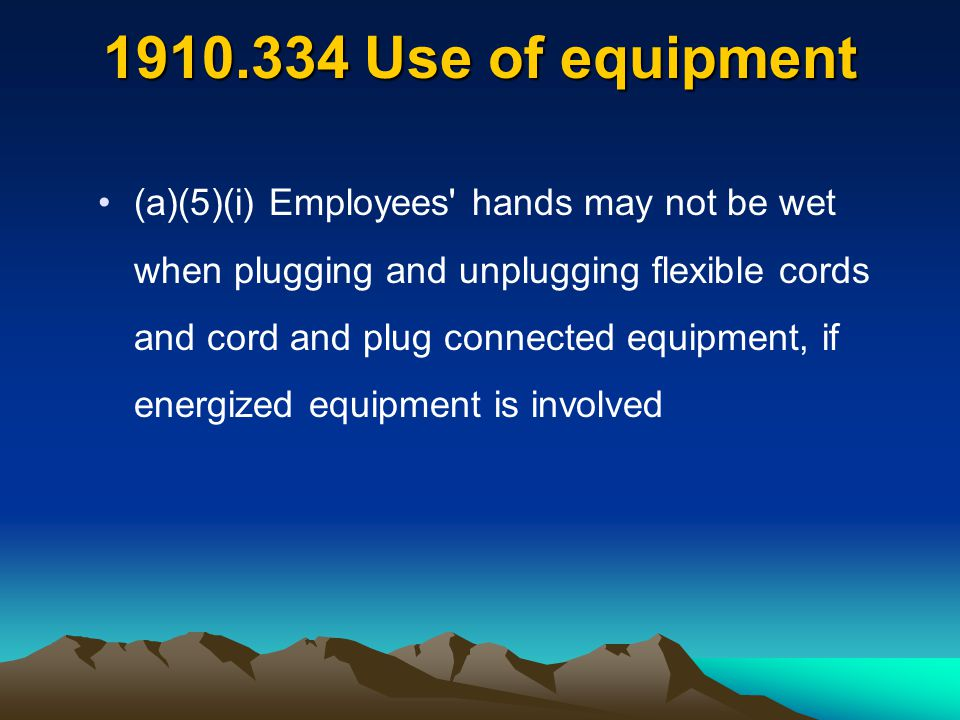 Use of equipment