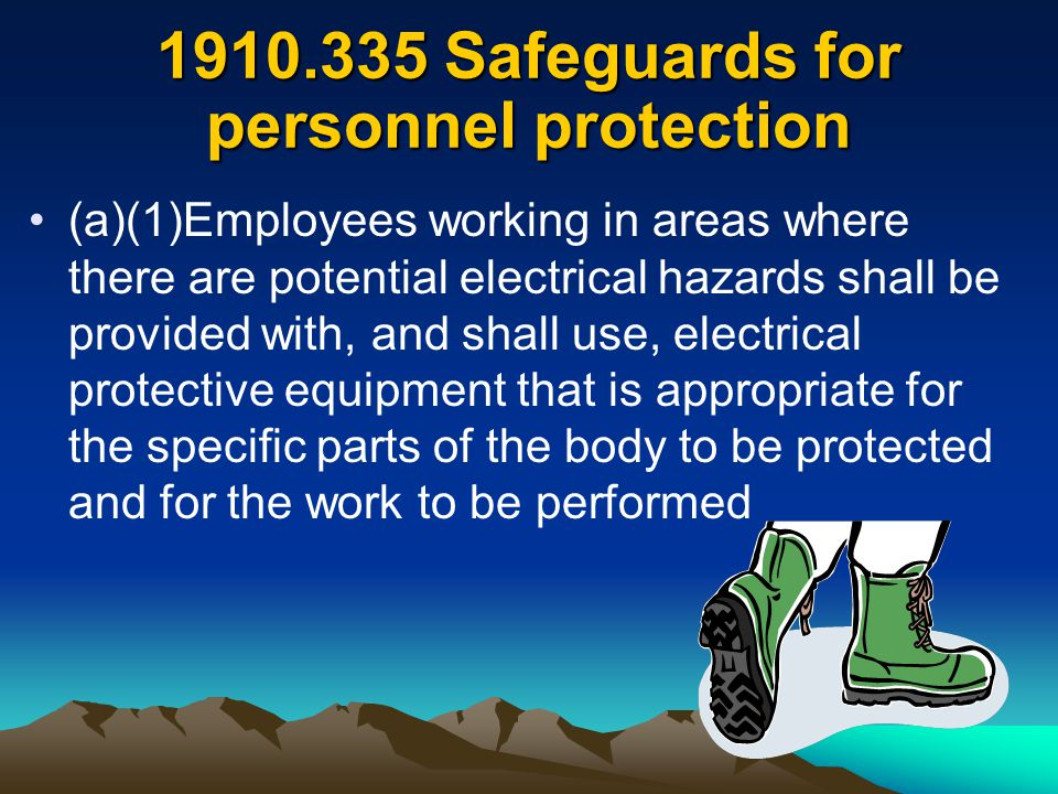 Safeguards for personnel protection