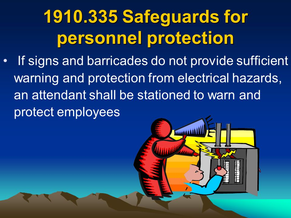 1910.335 Safeguards for personnel protection