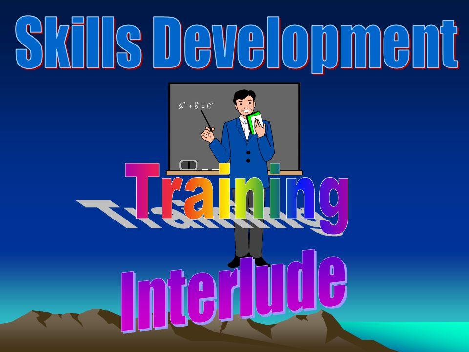 Skills Development Training Interlude