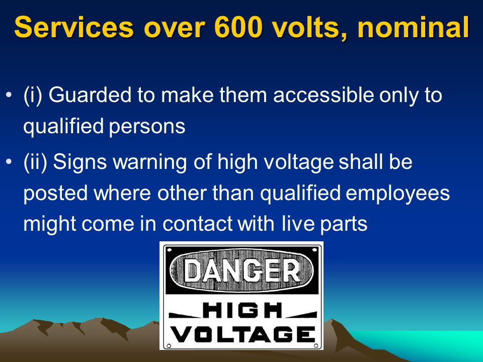 Services over 600 volts, nominal