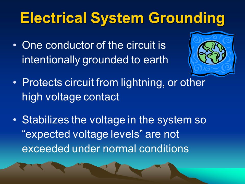 Electrical System Grounding