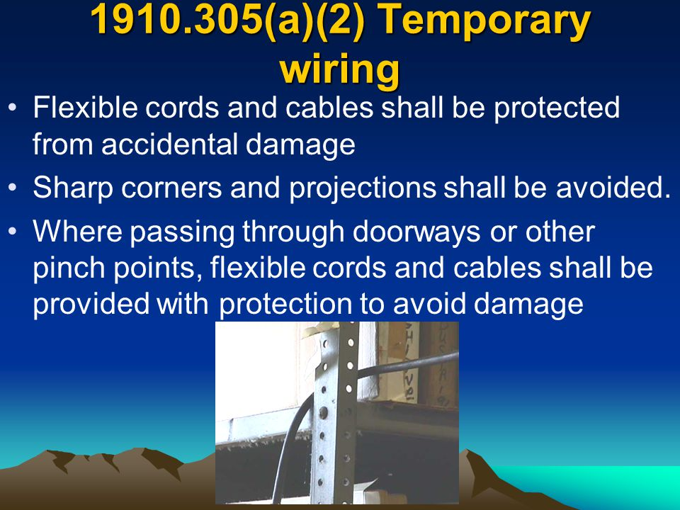 1910.305(a)(2) Temporary wiring