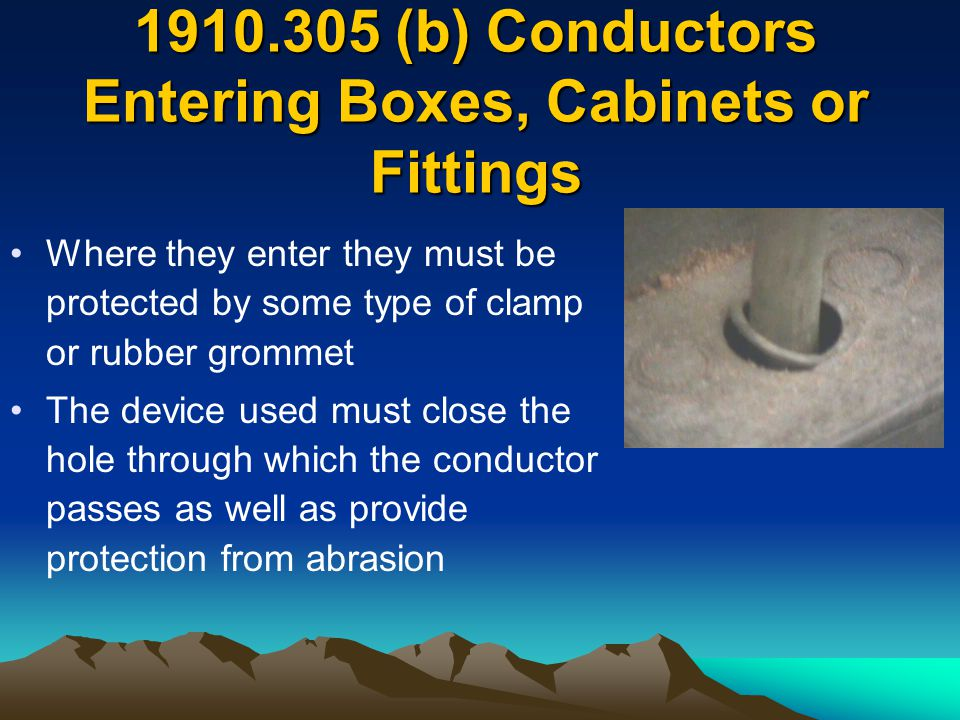 (b) Conductors Entering Boxes, Cabinets or Fittings