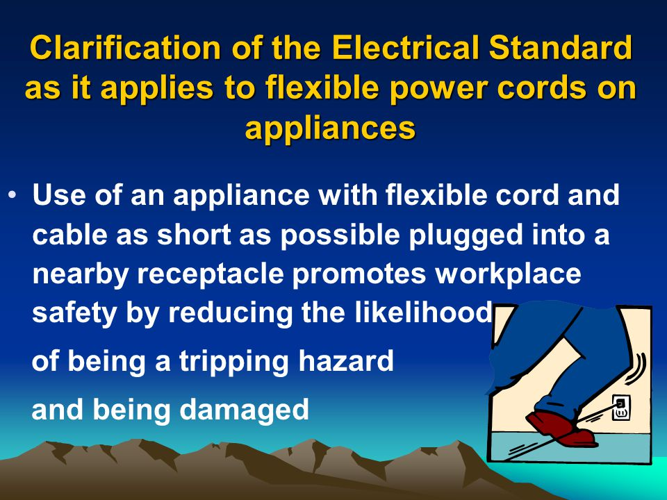 Clarification of the Electrical Standard as it applies to flexible power cords on appliances