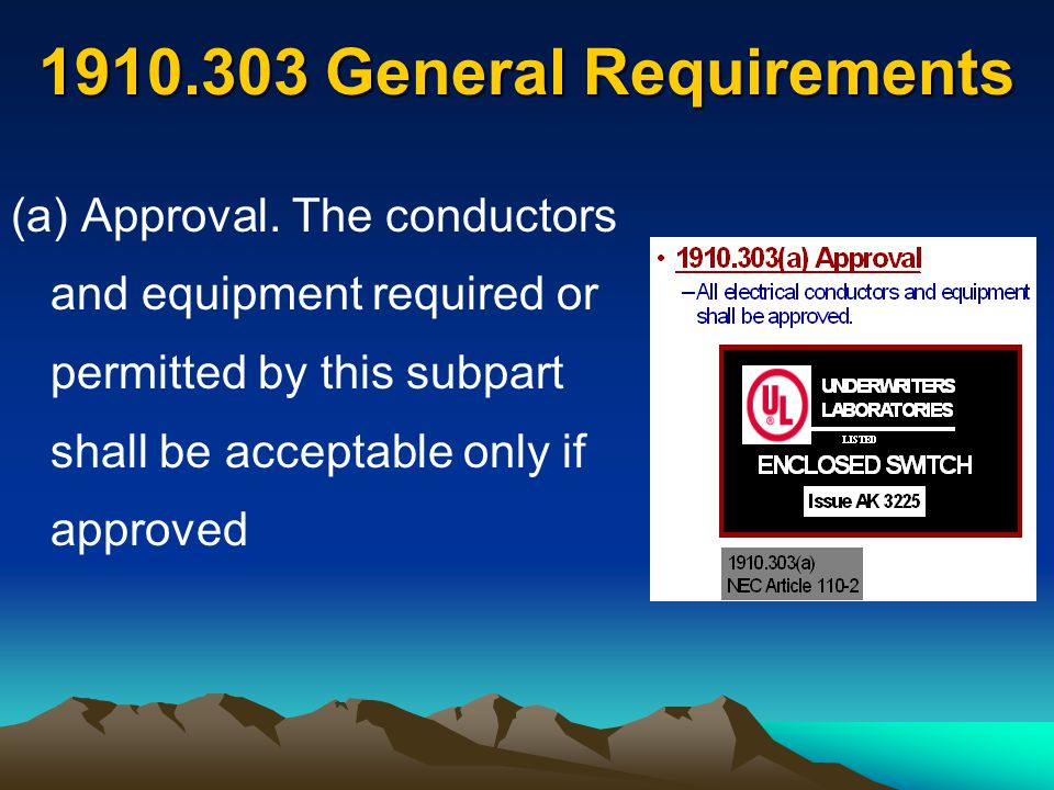 1910.303 General Requirements (a) Approval.