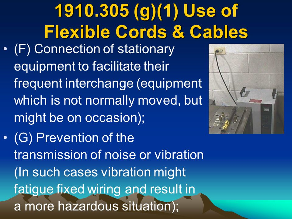 (g)(1) Use of Flexible Cords & Cables