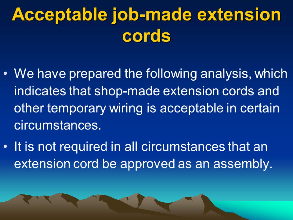 Acceptable job-made extension cords