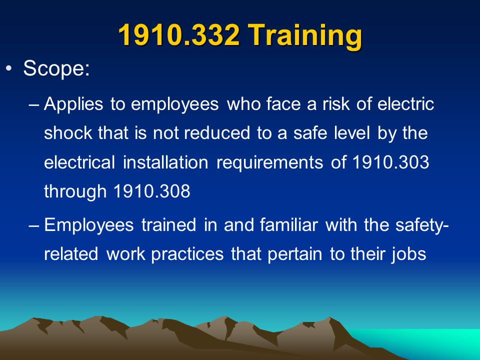 1910.332 Training Scope: