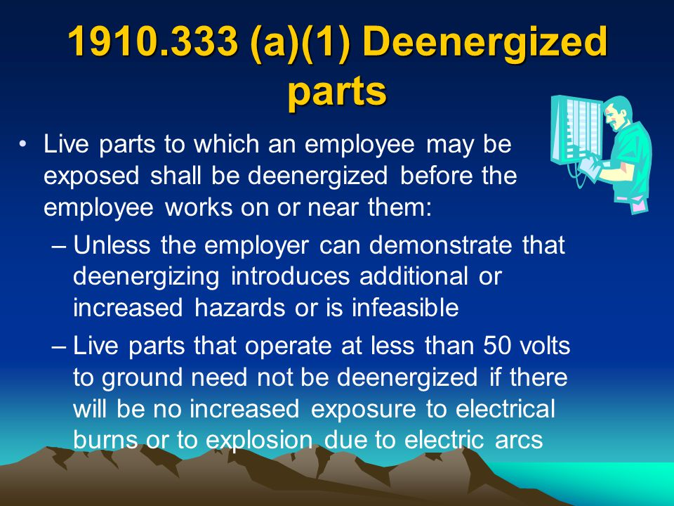 (a)(1) Deenergized parts