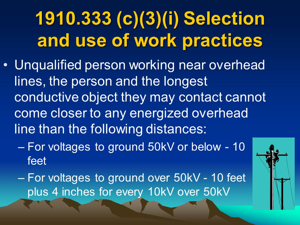 1910.333 (c)(3)(i) Selection and use of work practices