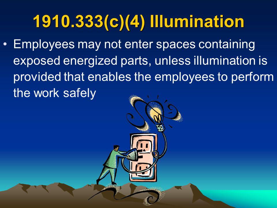 1910.333(c)(4) Illumination