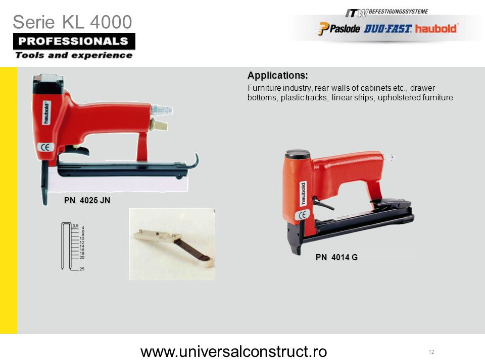 Serie KL 4000 www.universalconstruct.ro Applications: