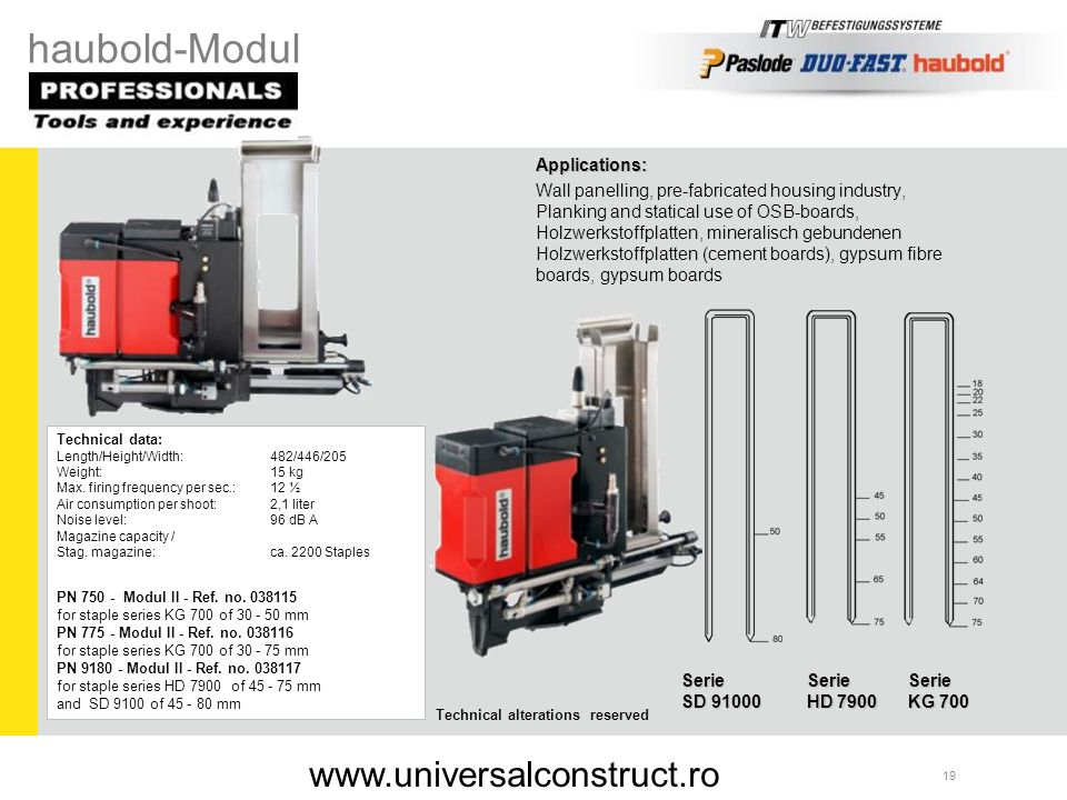 haubold-Modul www.universalconstruct.ro Applications: