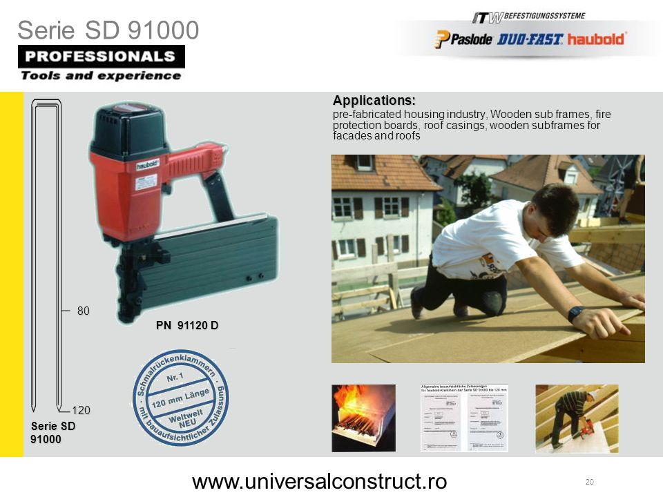 Serie SD 91000 www.universalconstruct.ro Applications: