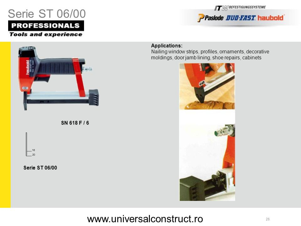 Serie ST 06/00 www.universalconstruct.ro Applications: