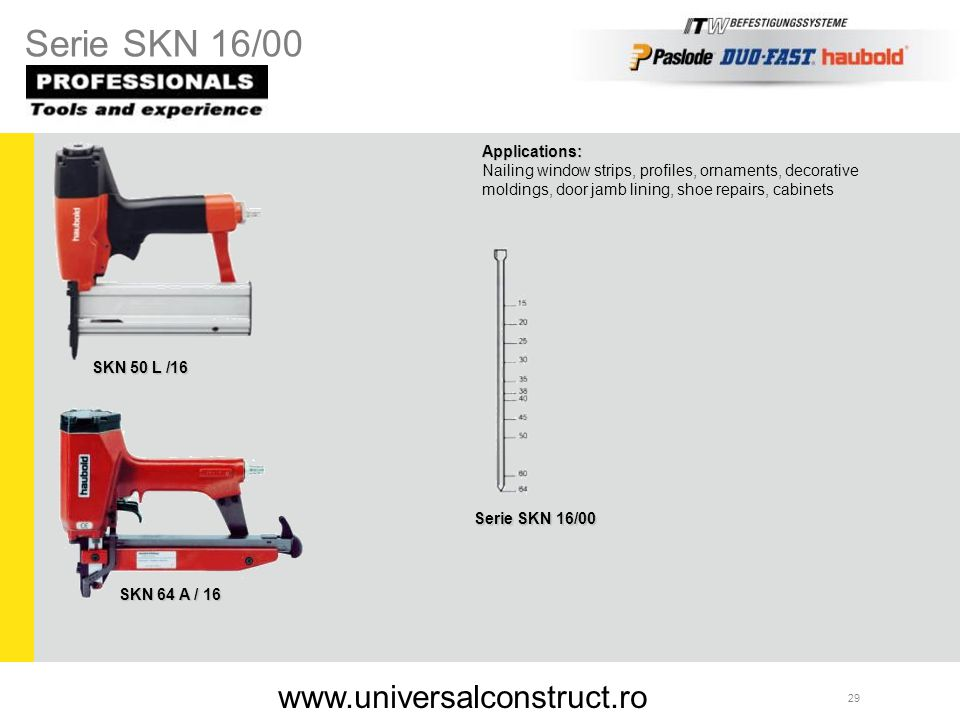 Serie SKN 16/00 www.universalconstruct.ro Applications: