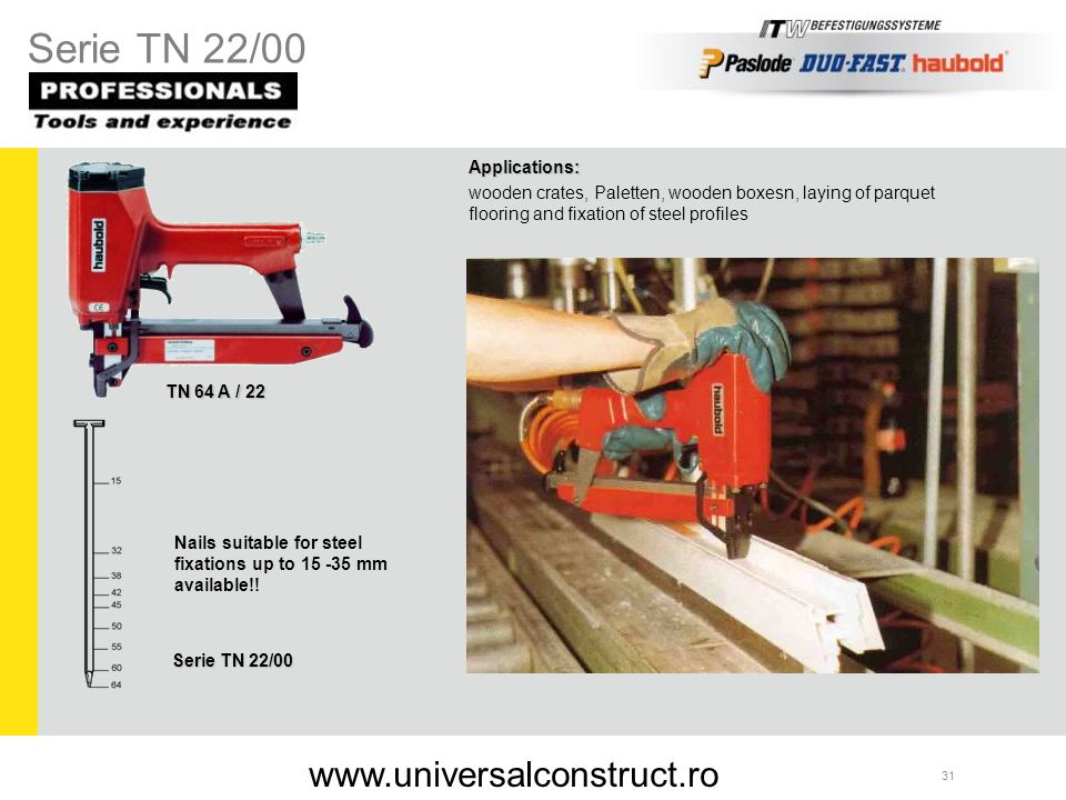 Serie TN 22/00 www.universalconstruct.ro Applications: